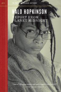Report from Planet Midnight Nalo Hopkinson